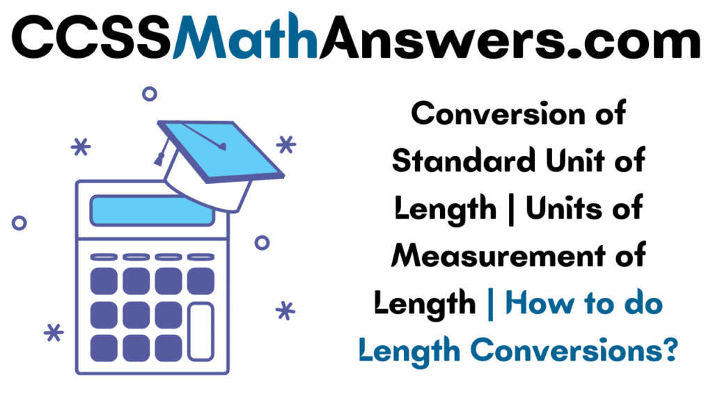 Conversion of Standard Unit of Length
