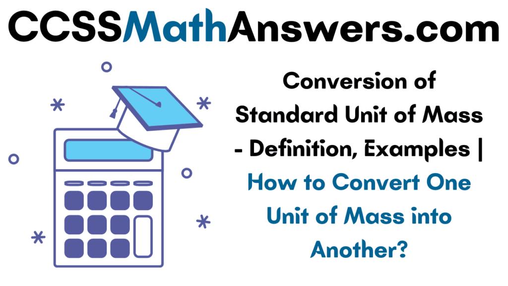 Conversion of Standard Unit of Mass