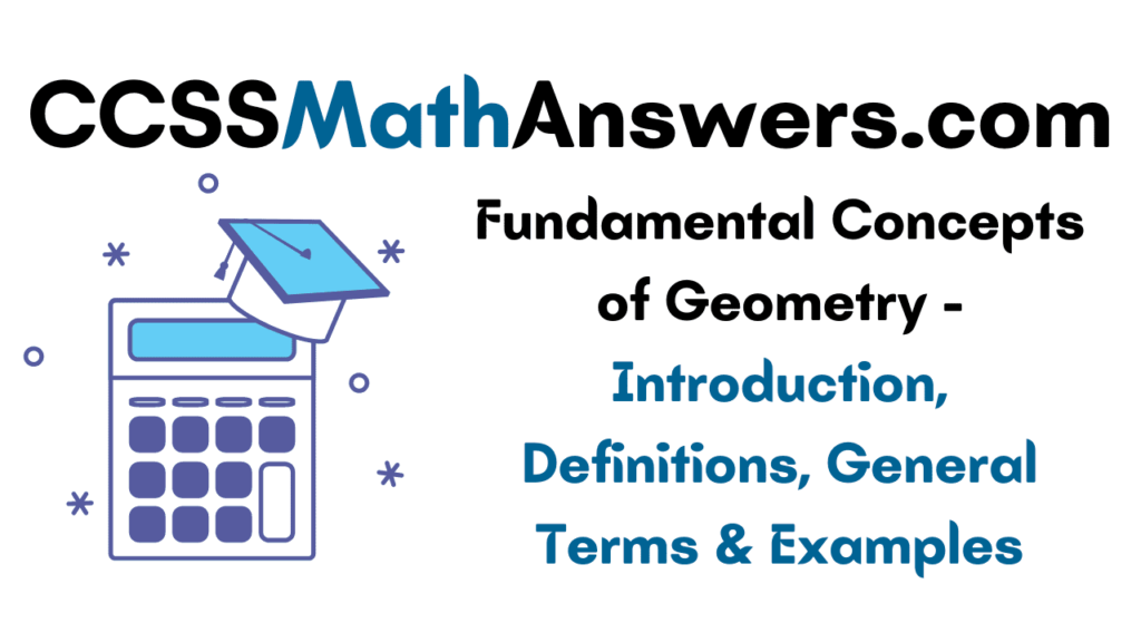 Fundamental Concepts of Geometry