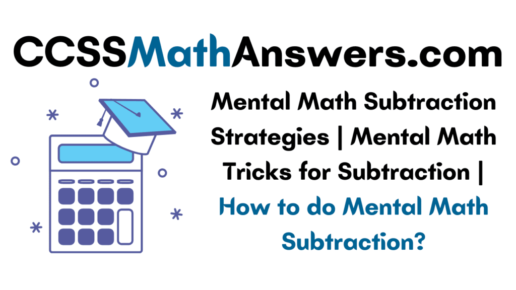 Mental Math Subtraction