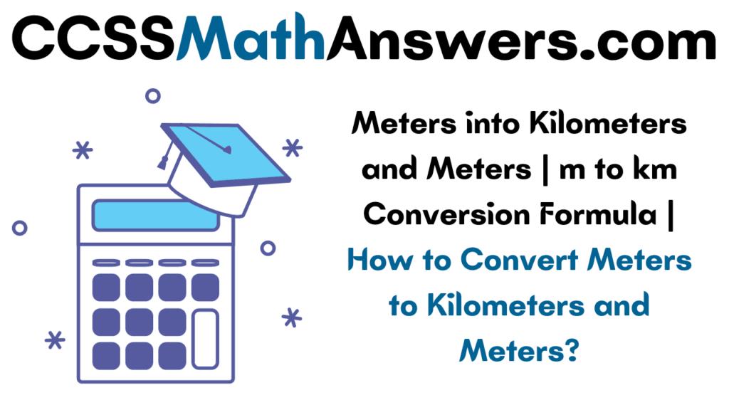 Meters into Kilometers and Meters