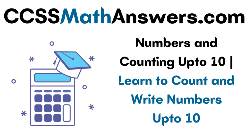 Numbers and Counting Upto 10