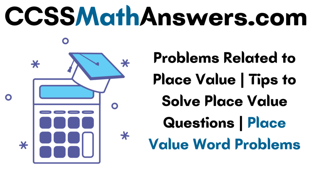 Problems Related to Place Value