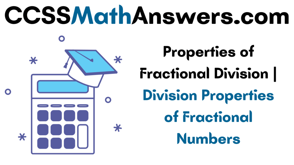 Properties of Fractional Division