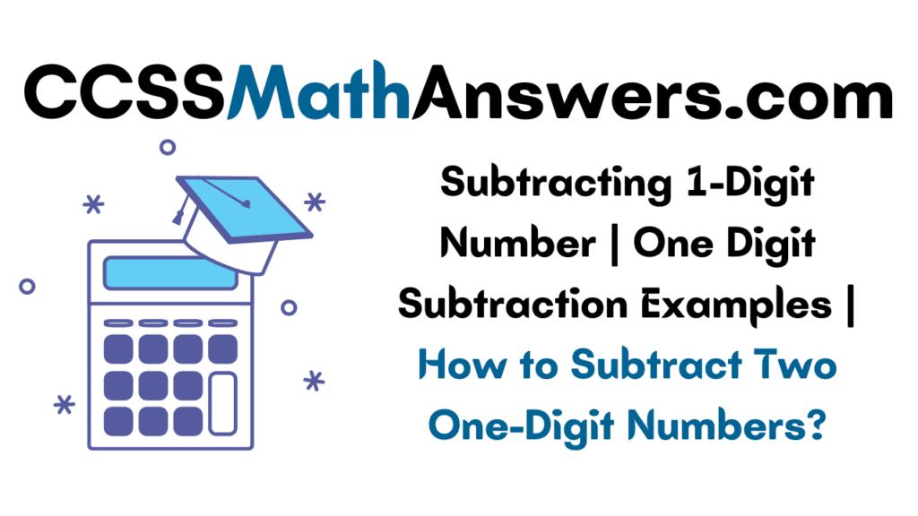 Subtracting 1-Digit Number
