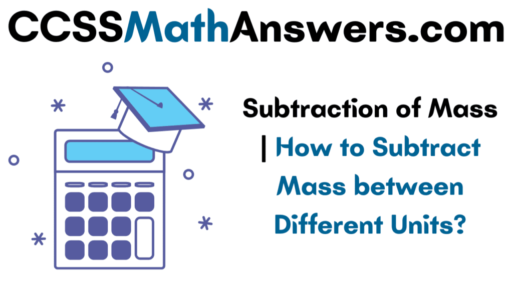 Subtraction of Mass