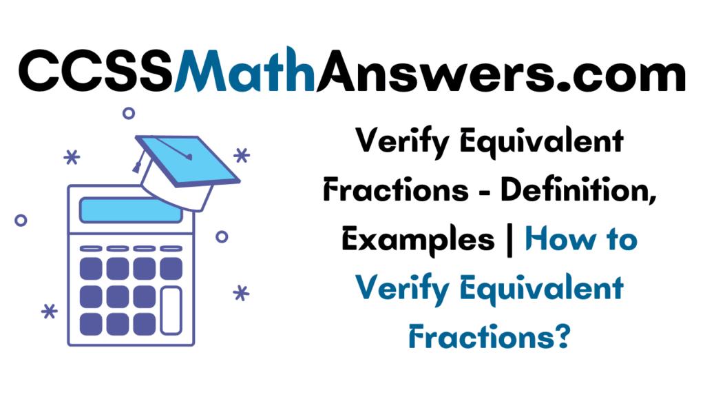 Verify Equivalent Fractions