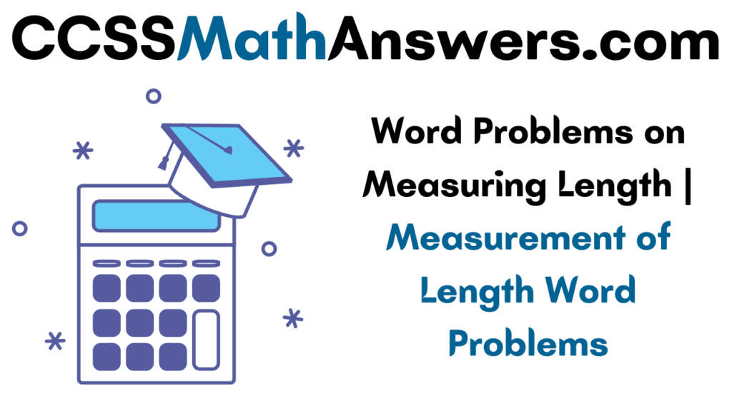Word Problems on Measuring Length