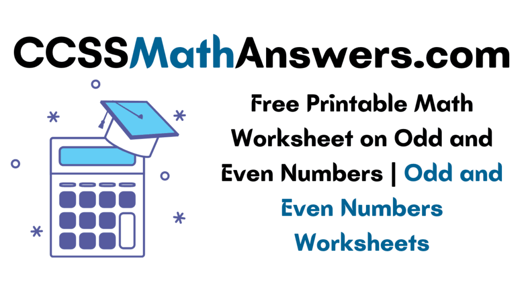 Worksheet on Odd and Even Numbers