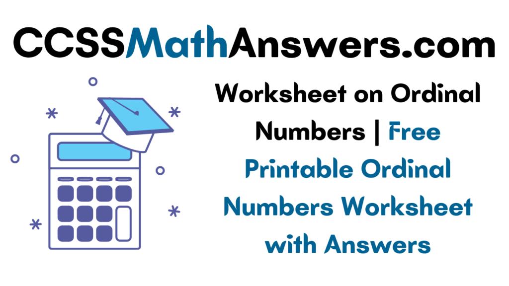 Worksheet on Ordinal Numbers