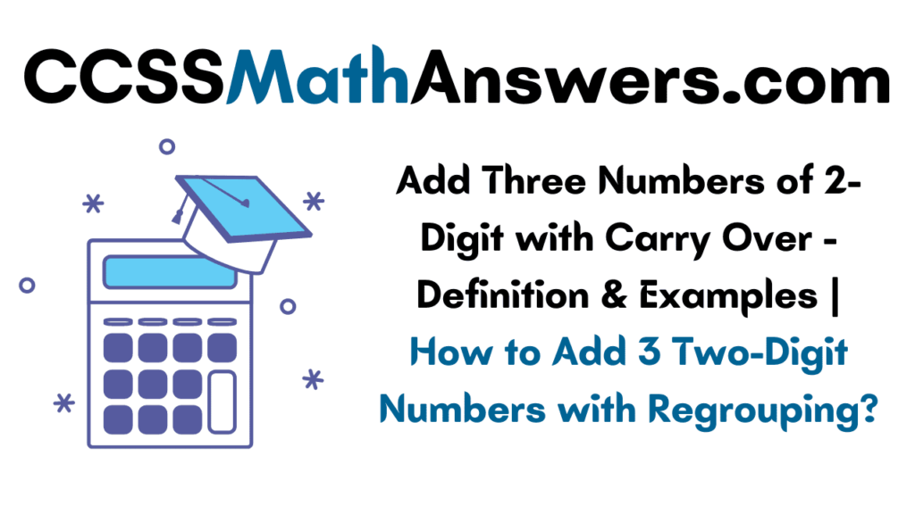 Add Three Numbers of 2-Digit with Carry Over