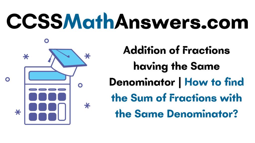 Addition of Fractions having the Same Denominator