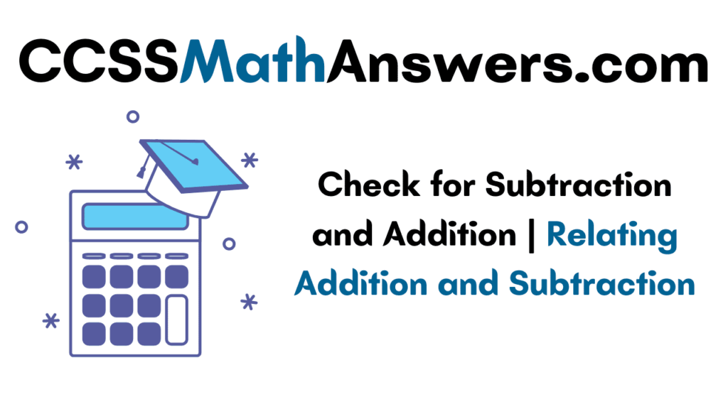 Check for Subtraction and Addition