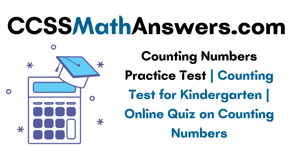 Counting Numbers Practice Test