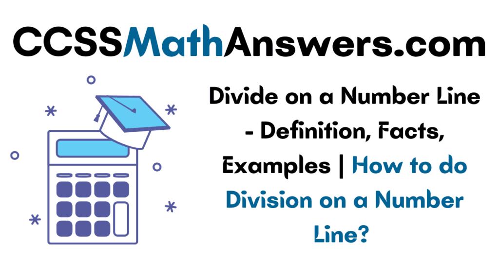 Divide on a Number Line