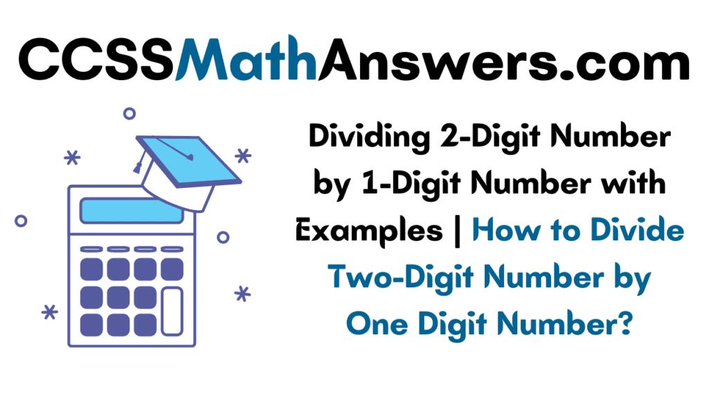 Dividing 2-Digit Number by 1-Digit Number