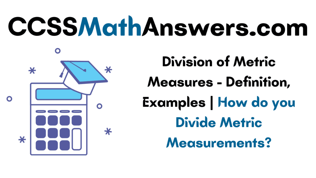 Division of Metric Measures