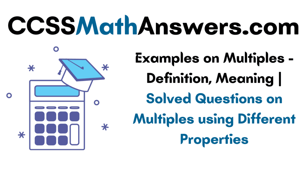Examples on Multiples