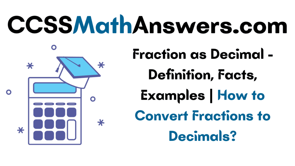 Fraction as Decimal