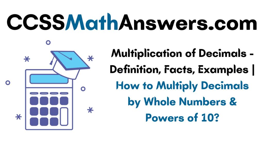 Multiplication of Decimals