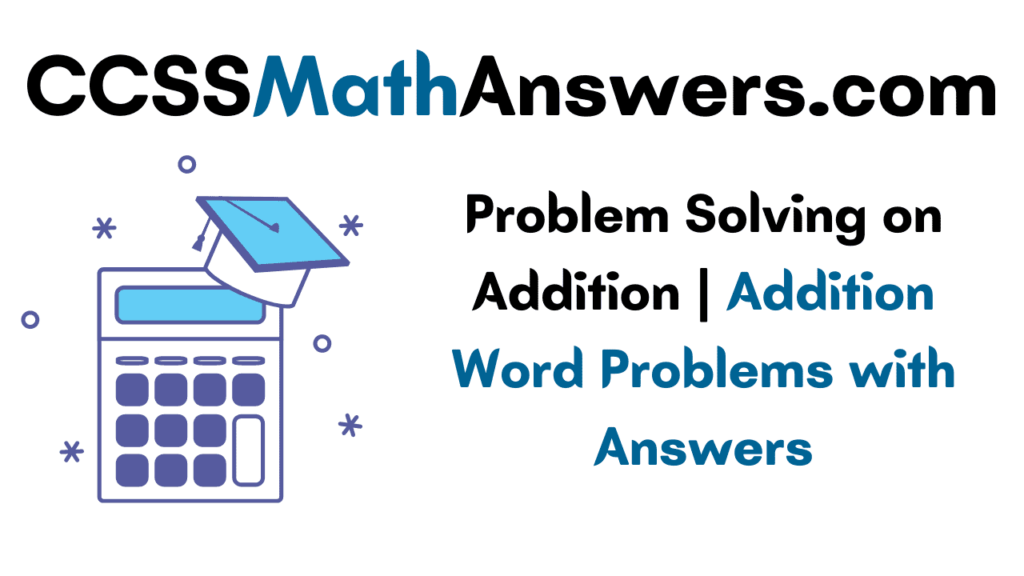 Problem Solving on Addition