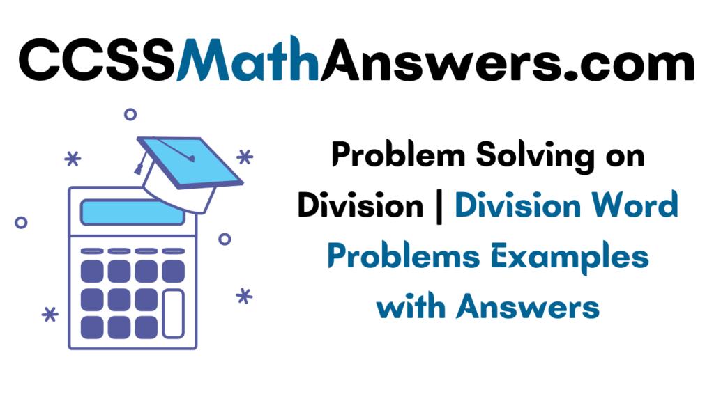 Problem Solving on Division