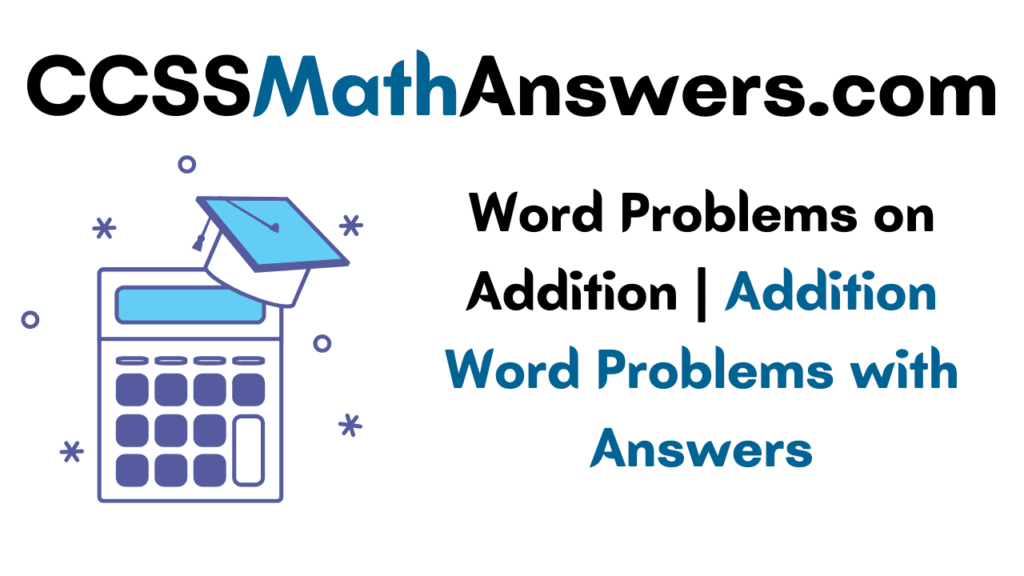 Word Problems on Addition