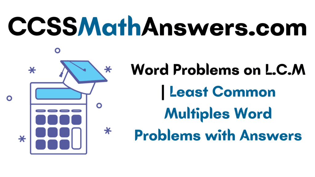 Word Problems on LCM