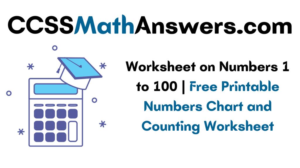 Worksheet on Numbers 1 to 100