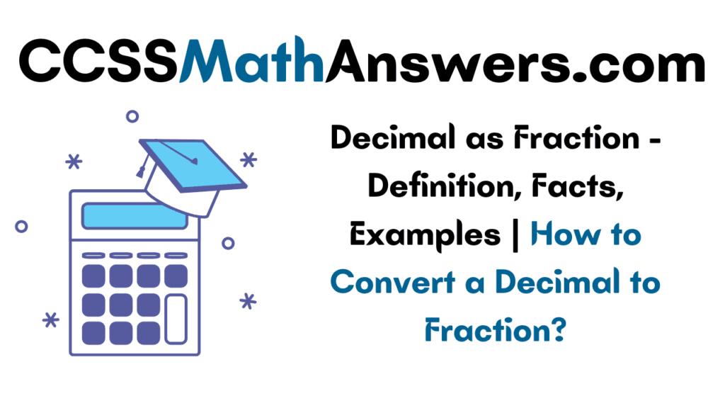 Decimal as Fraction