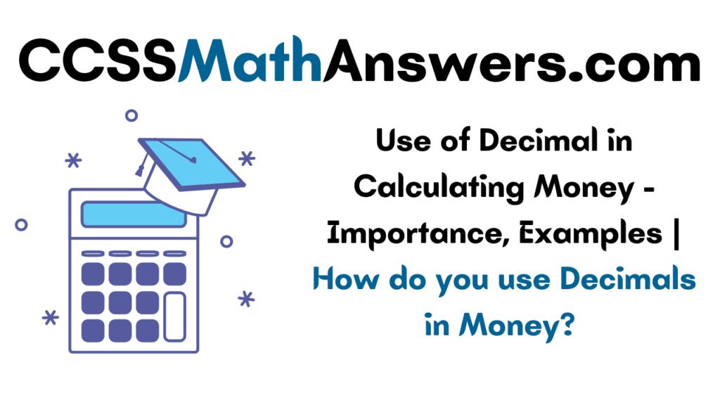 Use of Decimal in Calculating Money