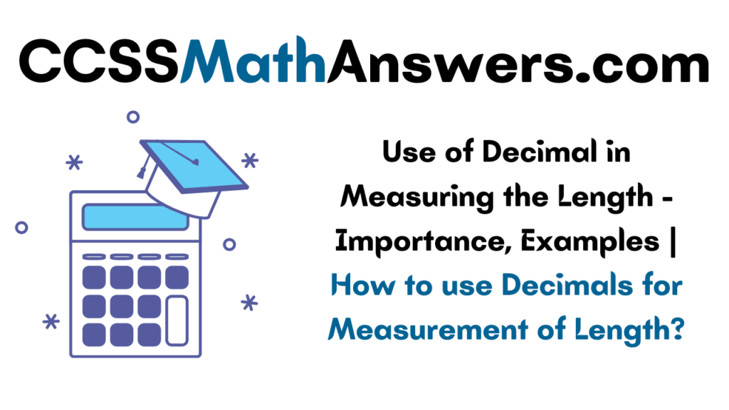 Use of Decimal in Measuring the Length