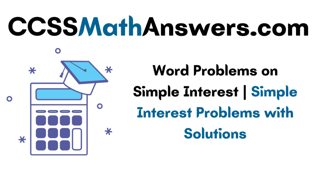 Word Problems on Simple Interest