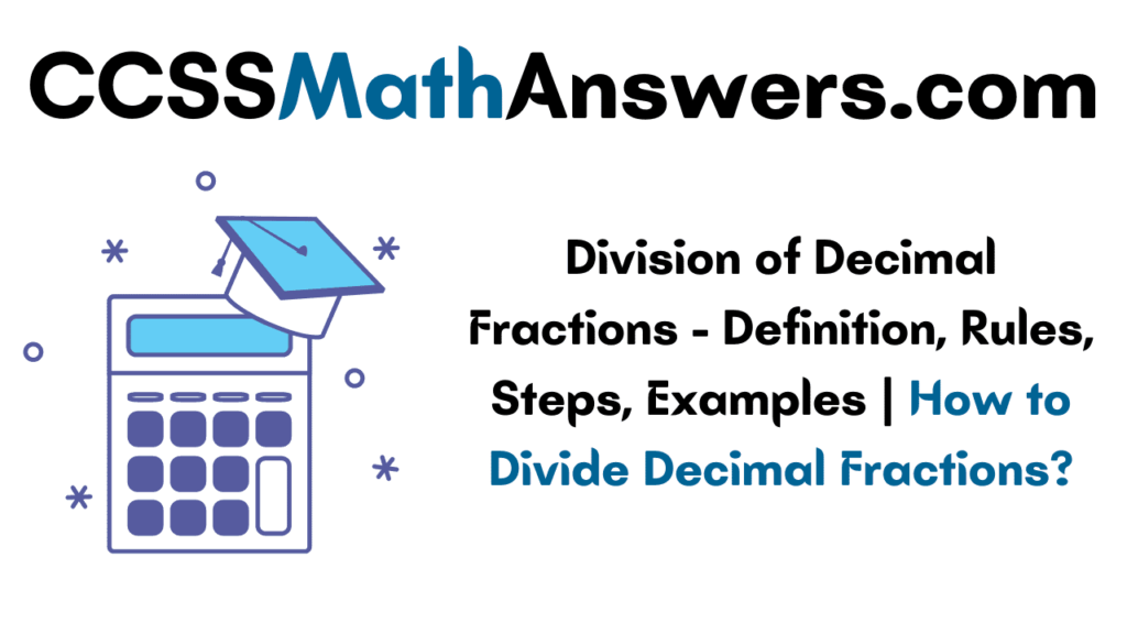 Division of Decimal Fractions