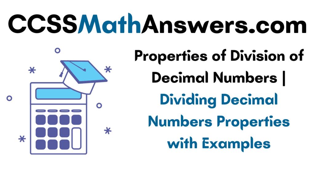 Properties of Division of Decimal Numbers
